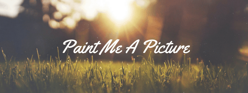 Paint me a Picture by Helen Sherwin